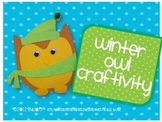 Owls in Winter Craftivity