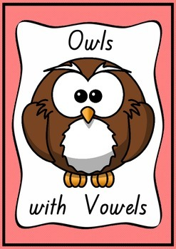 Owls with Vowels and Extra Words- Posters for Long and Sho