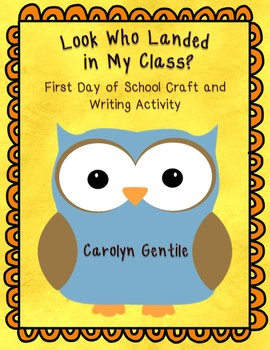 Owl back to school writing and craft activity Look Who Landed in My Class!