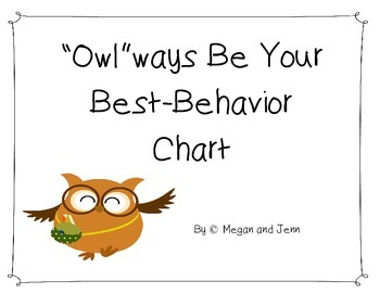 """Owl""ways Be Your Best Behavior Chart: Owl Theme"