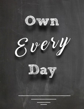 Own Every Day Poster Pdf