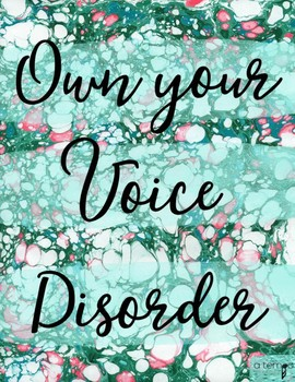 Own Your Voice Disorder Poster