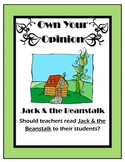 Owning Your Opinion: Persuasive Writing Lesson on Jack and the Beanstalk