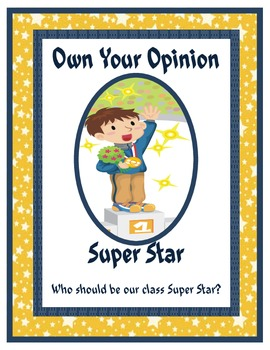 Owning Your Opinion: Persuasive Writing Lesson on Our Class Super Star