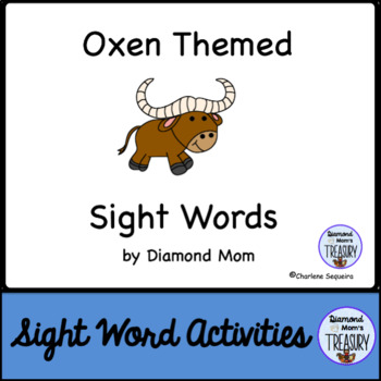 Oxen Themed Dolch Sight Words