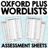 Oxford Plus Wordlists - Checklists for Sight Words or Spelling Assessment