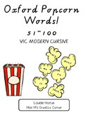 Oxford Popcorn Words! Vic Modern Cursive 51-100
