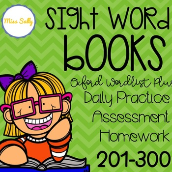 Oxford Sight Word Books 200-300 -- Daily Practice, Assessment & Homework Books