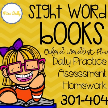 Oxford Sight Word Books 300-404 ---Daily Practice, Assessment & Homework Books