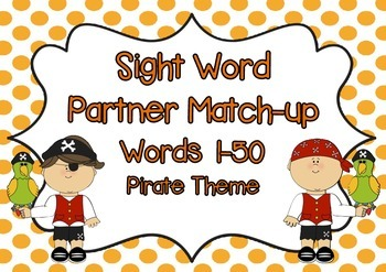 Oxford Sight Words 1-50 Partner Match-Up Game (Pirate theme)