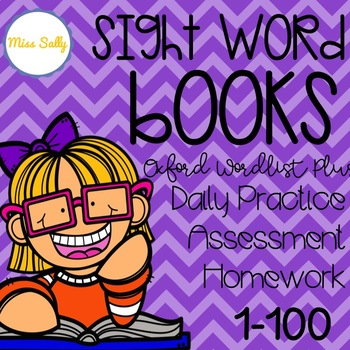 Oxford Sight Word Books 1-100 -- Daily Practice, Assessment & Homework Books