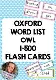 Oxford Word List (OWL) 1-500 Flashcards