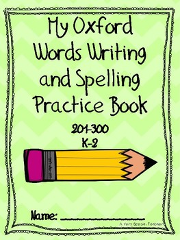 Oxford Words Writing and Spelling Practice Book 201-300 K-2