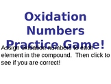 Oxidation Numbers Practice Quiz / Game