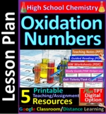 Oxidation Numbers in Redox Reactions: 5-Resource Lesson Plan ~Distance Learning