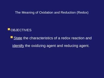 Oxidation Reduction Reactions Explained (PowerPoint Presentation/Handout)