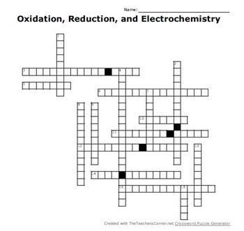 Oxidation, Reduction, and Electrochemistry Crossword Puzzle