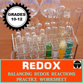 Oxidation and Reduction: Balancing REDOX Reactions