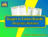 Oxygen or Carbon Dioxide? A Respiratory Worksheet