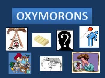 Oxymorons-A PowerPoint Presentation