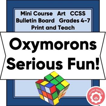 Oxymorons: Serious Fun