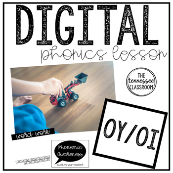 Oy/Oi Phonics Lesson (DIGITAL)