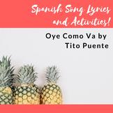 Oye Como Va Song Lyrics and Activities