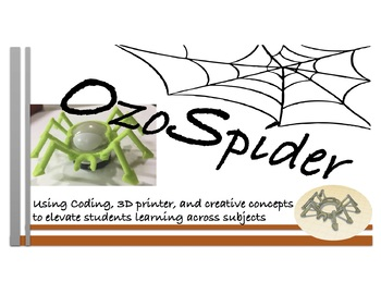 OzoSpider 3D print and lesson ideas