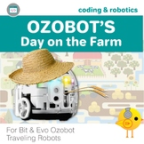 Ozobot Maze Activities - Ozobot's Day on the Farm
