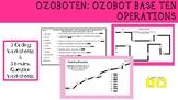 Ozoboten- Ozobot Base Ten Practice