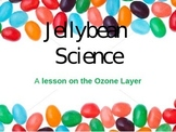 Ozone Layer with Jelly Beans!!