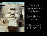 Ozymandias with Modern Music Connections! 12th Grade Poetry