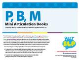 Articulation Mini Books: P, B, & M Sounds