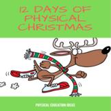 P.E. 12 Days of Physical Christmas