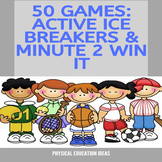 P.E. Active Ice Breakers & Minute to Win It Challenges