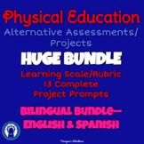 P.E. Alternative Assessments/Projects HUGE Bilingual Bundle
