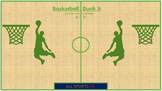 P.E. Basketball Dunk It