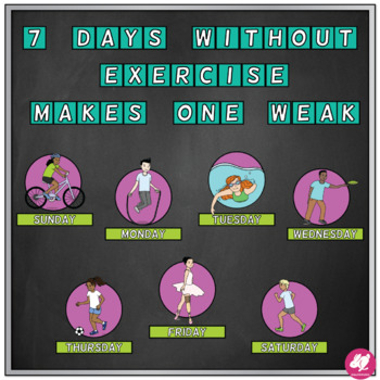 P.E. Bulletin Board: 7 Days without Exercise Makes One Weak
