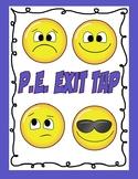 P.E. Exit Tap Self-Assessment