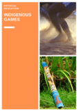 P.E. INDIGENOUS GAMES LESSONS, ASSESSMENTS & STUDENT CHECKLISTS (3 - 6)