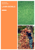 P.E. LAWN BOWLS UNITS OF WORK, LESSONS, ASSESSMENTS, STUDENT CHECKLISTS (3 - 6)