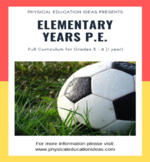 P.E. LESSONS FULL 1 YEAR PLAN GRADES 3 - 6 CURRICULUM (YEAR A)