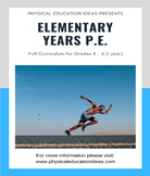 P.E. LESSONS FULL 1 YEAR PLAN GRADES K - 6 CURRICULUM (YEAR A)