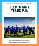 P.E. LESSONS - FULL 2 YEAR PLAN GRADES K - 6 CURRICULUM