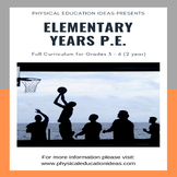 P.E. LESSONS - FULL TWO YEAR PLAN GRADES 3 - 6 CURRICULUM (Primary)