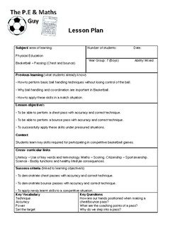 P.E Lesson Plan - Year 7 Boys Basketball - Lesson 2 (Chest and bounce passing)