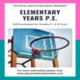 P.E. Lessons Full 3 Year Plan Grades 3 - 6 Curriculum