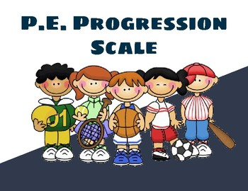 P.E. Progression Scale