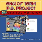 P.E. Projects - Show What You Know in P.E. - Grades 6-12