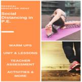 P.E. Social Distancing Unit of Work & Teacher Assessment -